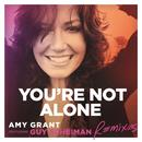 You're Not Alone (Remixes) thumbnail
