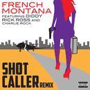 Shot Caller (Remix) (Single) (Explicit) thumbnail