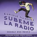 SUBEME LA RADIO (Deadly Zoo Remix) (Single) thumbnail