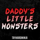 Daddy's Little Monsters thumbnail