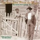 The Rose Grew Round The Briar: Early American Rural Love Songs, Vol. 2 thumbnail