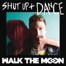 Shut Up And Dance (Single) thumbnail