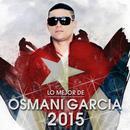 Lo Mejor De Osmani Garcia 2015 thumbnail