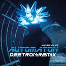 Automaton (Deetron Remix) (Single) thumbnail