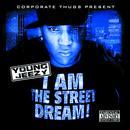 I Am The Street Dream thumbnail
