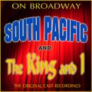 On Broadway: The Original Cast Recordings - South Pacific/The King And I thumbnail