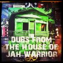 Dubs From The House Of Jah Warrior thumbnail