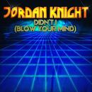 Didn't I (Blow Your Mind) EP thumbnail