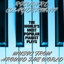 The World's Most Popular Pianist Plays Music from Around the World thumbnail