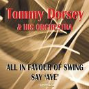 All In Favour Of Swing Say 'Aye' thumbnail