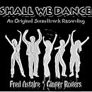 Shall We Dance (An Original Soundtrack Recording - 1936) [Remastered] thumbnail