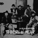 Te Deseo Lo Mejor (Single) thumbnail