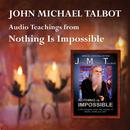 Audio Teachings from Nothing Is Impossible thumbnail