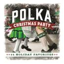 Polka Christmas Party: 14 Holiday Favorites thumbnail
