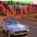 Rock N' Roll Masters: Jay & The Americans thumbnail