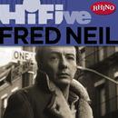 Rhino Hi-Five: Fred Neil thumbnail