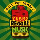 Out Of Many - 50 Years Of Reggae Music thumbnail