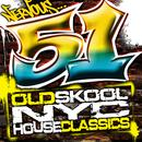 51 Old School NYC House Classics thumbnail