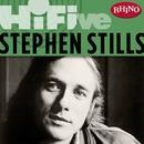 Rhino Hi-Five: Stephen Stills thumbnail