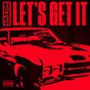 Let's Get It - Single thumbnail