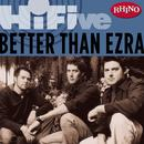 Rhino Hi-Five: Better Than Ezra thumbnail