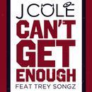 Can't Get Enough (Single) thumbnail