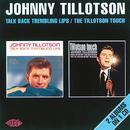 Talk Back Trembling Lips / The Tillotson Touch thumbnail