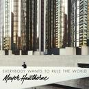 Everybody Wants To Rule The World (Single) thumbnail