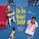 Do The Right Thing (Original Motion Picture Soundtrack) thumbnail