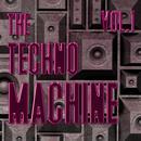 The Techno Machine, Vol. 1 - Best Of Techno thumbnail