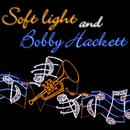 Soft Lights And Bobby Hackett (Expanded Edition) thumbnail
