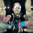 Superlove (Remixes) thumbnail