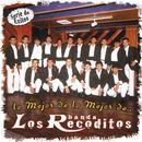 Serie De Exitos: Lo Mejor De Lo Mejor De Banda Los Recoditos thumbnail