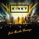 Kinky Con Banda Furioza thumbnail