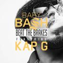 Beat The Brakes (Feat. Kap G) (Explicit) (Single) thumbnail