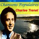 Chansons Populaires - Charles Trenet thumbnail