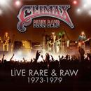 Live, Rare & Raw 1973 - 1979 thumbnail