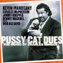 Kevin Mahogany: P**sy Cat Dues (The Music Of Charles Mingus) thumbnail
