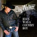 Jesus Was A Country Boy thumbnail