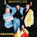 Beautiful Life (The Remixes) thumbnail