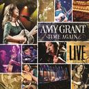 Time Again: Amy Grant Live All Access thumbnail