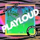 Play Loud (Single) thumbnail