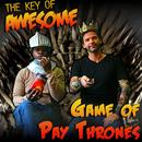 """Game Of Pay Thrones (Parody Of Maroon 5's """"Payphone"""") thumbnail"""