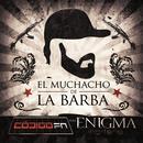El Muchacho De La Barba (Single) thumbnail