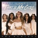 That's My Girl (Remixes) thumbnail