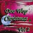 Doo Wop Christmas Vol 2 thumbnail