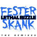 Fester Skank (The Remixes) (Single) thumbnail