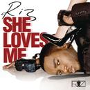 She Loves Me (Single) thumbnail