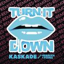 Turn It Down (With Rebecca & Fiona) (Remixes) thumbnail