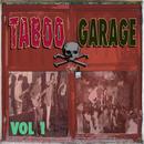 Taboo Garage, Vol. 1 thumbnail